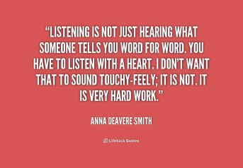quote-Anna-Deavere-Smith-listening-is-not-just-hearing-what-someone-229196